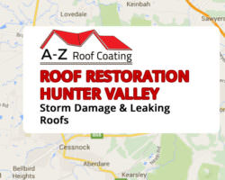 Roof Restoration Hunter Valley | Superstorms, Damaged and leaking roof repairs